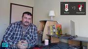 Фулъм - Борнемут прогноза на Георги Драгоев | Висша лига 27.10.18