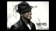 ! .. Песен на Ne - Yo - Hurry Up + Превод =)
