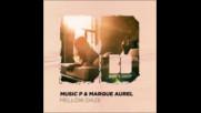 *2017* Music P & Marque Aurel - Mellow Daze