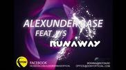 * Румънско * Alexunder Base Feat. Lys - Runaway (original Mix)