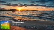 Zero Project - Daydream