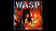 wasp - Im alive