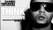 Think About Love - Damien Fernandez Hq