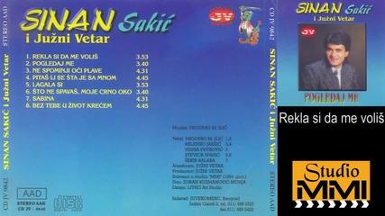 Sinan Sakic i Juzni Vetar - Rekla si mi da me volis (audio 1984)