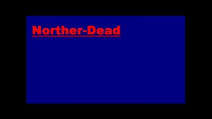 Norther - Dead