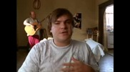 Tenacious D HBO Series - Episode I