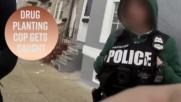 Note to police: Don't plant drugs on camera