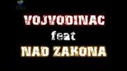 Vojvodinac feat Nad Zakona - Dont turn