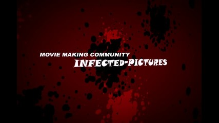 Infected - Pictures intro №1