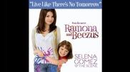 Live Like Theres No Tomorrow - Selena Gomez and The Scene