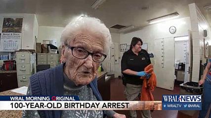 Арест от полицаи като подарък за столетница на рождения ѝ ден