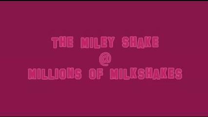 Miley Shake
