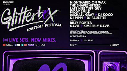 Glitterbox Virtual Festival 3.0 - Kiddy Smile