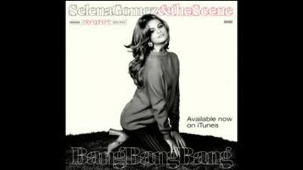 Selena Gomez and The Scene - Bang Bang Bang