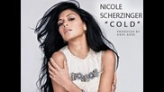 Nicole Scherzinger - Cold + превод ( full version)