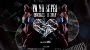 Chocolate ft Chulo - Ya Yo Sufri - by Dj Conds