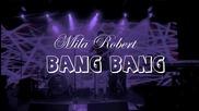 Мила - Bang Bang | Sofia Live Club