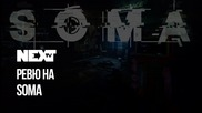 NEXTTV 054: Review: SOMA