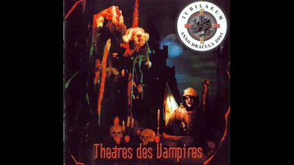 Theatres Des Vampires - Vampyrica