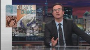Изключителното Шоу на John Oliver за Климатичните Промени!