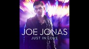 Бг Превод!!! Joe Jonas - Just In Love (full Song in Hq) (studio Version)
