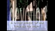 B.g. The Prince Of Rap - Give Me The Music (1991)