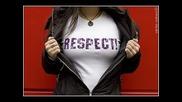 Respect - Какъвто Бях