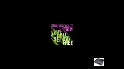 Sunloverz - Love Will Set You Free (bass)