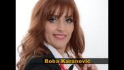 Boba Karanovic Najbolji u gradu