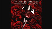 Within Temptation - Sombody That I Used To Know (gotye Cover) Превод