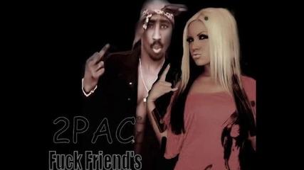 2pac - Fuck Friends (превод)