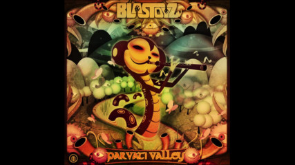 Blastoyz - Parvati Valley