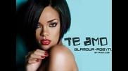 За първи път в сайта - Rihanna - Te Amo (обичам те) с Превод! Страшен Download link