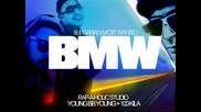 Youngbbyoung ft. 100 Кила - Bmw ( Bulgarian Most Wanted )