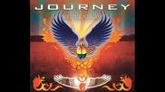 Journey - Never Walk Away