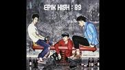 Epik High Ft. Gaeko – You Don't Deserve Her (бг превод)