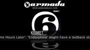 Kismet - Endorphine (original Mix)