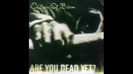 Children Of Bodom - Are You Dead Yet ( full album! 2008 )