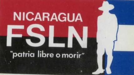 La Consigna Fsln arreglo origina 1971 Песен на Сандинисткия фронт за национално освобождение