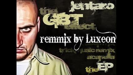 Jentaro - Ефекта на Gbt .. remix by Luxeon