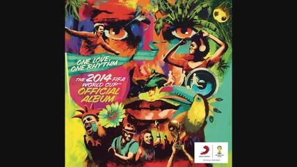 We Are One (ole Ola) Офицялната песен за Световното в Бразилия 2014