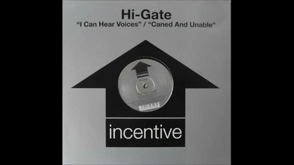Hi-gate - Caned And unable