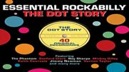 Various Artists - Essential Rockabilly - The Dot Story One Day Music Full Album