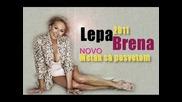 Lepa Brena - 2011 - Metak sa posvetom
