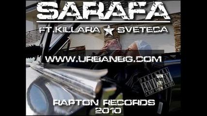 Sarafa - Моя Кеш ft.killara & Sveteca