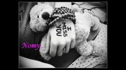 Nomy - I miss you