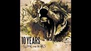 10 Years - Fix Me