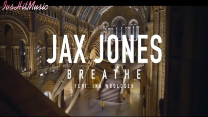 Превод | Jax Jones ft. Ina Wroldsen - Breathe ( Official Video ) 2018