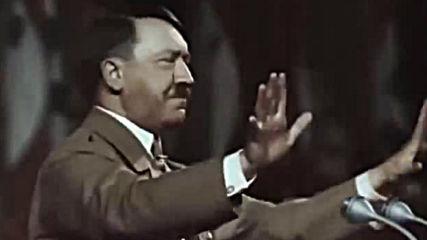 Адолф Хитлер - Сами вижте славата и красотата на Райха!