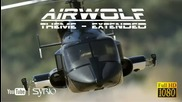 Airwolf Theme Extended
